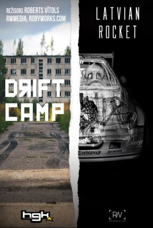 Latvian Rocket | Drift Camp
